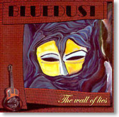 Bluedust - The Wall of Lies