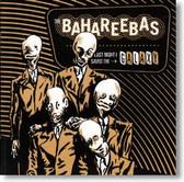 The Bahareebas - Last Night I Saved The Galaxy