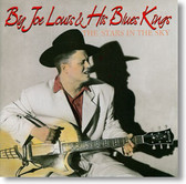 Big Joe Louis & His Blues Kings - The Stars In The Sky