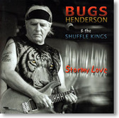 Bugs Henderson & The Shuffle Kings - Stormy Love