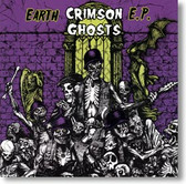 Crimson Ghosts - Earth EP