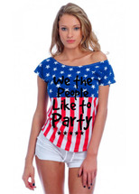 WE THE PEOPLE LIKE TO PARTY July 4th Drop Shoulder Tee w US Flag