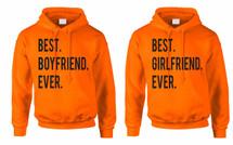 Best Girlfriend Boyfriend EVER couples gifts Hooded Sweatshirt