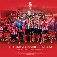 The Imp-Possible Dream, Book by Lincoln City. Available now from Andreas Carter Sports.