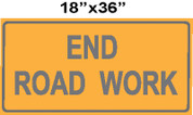 END ROAD WORK 18X36 CB