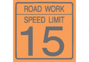 (C17) ROAD WORK SPEED LIMIT 15 - 24X24 CB
