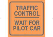 (C37) T/C WAIT FOR PILOT CAR - 24X24 CB