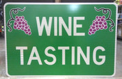 """Wine Tasting"" Aluminum Sign"