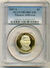 2007 S Thomas Jefferson Presidential Dollar Proof PR70 DCAM PCGS
