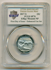 2017 S Effigy Mounds NP Quarter Enhanced SP70 PCGS FDI Anniversary Label