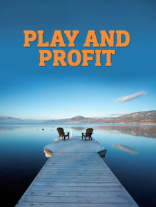 Play and Profit (digital copy only)