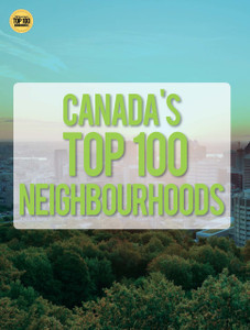 Canada's top 100 neighbourhoods (available for immediate download)