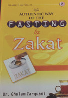 Authentic Way of Fasting and Zakah