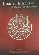 Imam Hussain & the Tragedy of Karbala