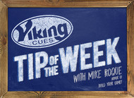 BREAK SCHOOL - Viking Cues Tip of the Week with Mike Roque author of Build Your Game.