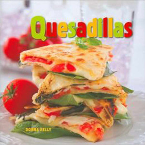 "Cookbook ""Quesadillas"""