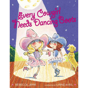 "Children's Book ""Every Cowgirl Needs Dancing Boots"""