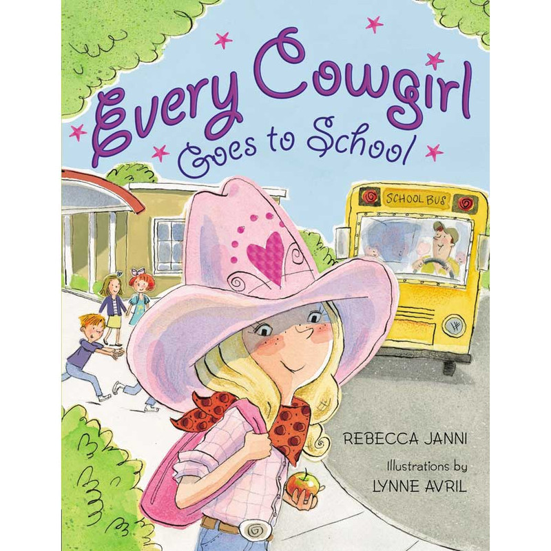 """Children's Book """"Every Cowgirl Goes To School"""""""