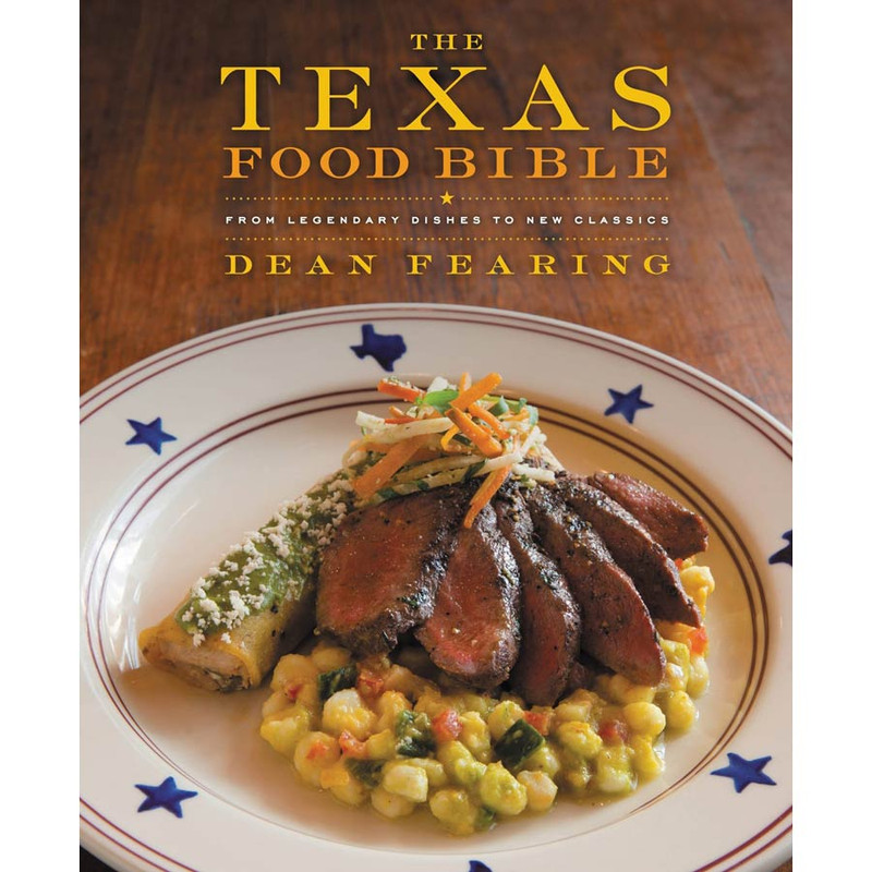 "Cookbook ""The Texas Food Bible: From Legendary Dishes to New Classics"""