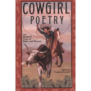 """Cowgirl Poetry: One Hundred Years of Ridin' and Rhymin'"""