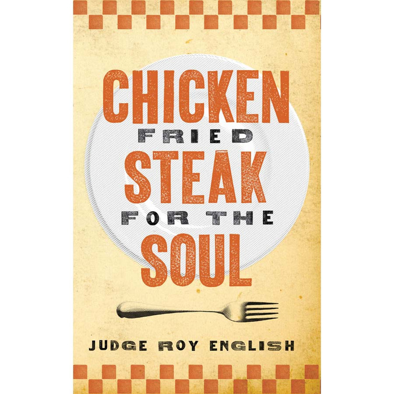 """""""Chicken Fried Steak For The Soul"""""""