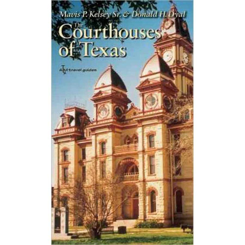 """""""The Courthouses of Texas"""""""
