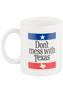 Gift - Don't Mess With Texas Mug