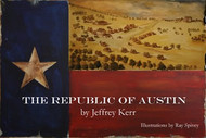 "The Republic of Austin is a fascinating page-turner that documents the rough and tumble early years of the lone Star Nation. Like the stitching of a good saddle Jeffrey Kerr weaves together stories that outline how a nation was born and how a small community grew into the Texas capital. ""Anyone wanting to comprehend the heritage of Texas needs to read this book.""   Todd Staples - Texas commissioner of agriculture  ""Authentic nuggets of Austin history, told with authority and style by an author who knows how to hold his readers interest."" John Boles - William P Hobby Professor of History Rice University"