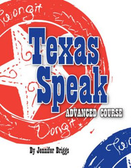Texas Speak-Advanced Course