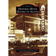 Historic Movie Houses of Austin-Book