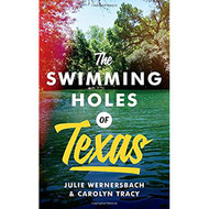 The Swimming Holes of Texas-Book