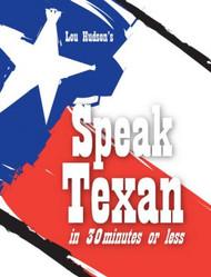 Speak Texan in 30 Minutes-Tiny Book