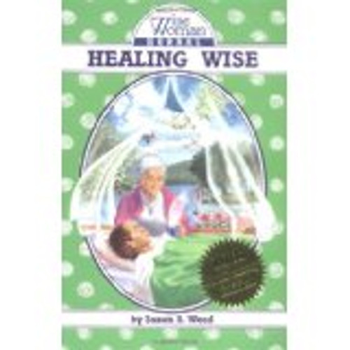 Healing Wise: A Wise Woman Herbal