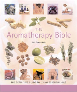 The Aromatherapy Bible