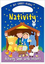 My Carry-Along Nativity: Activity Book with Stickers