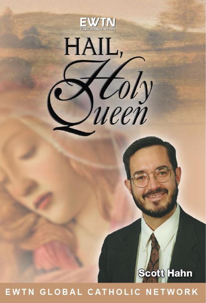Hail Holy Queen  - Dr Scott Hahn - EWTN - DVD SET