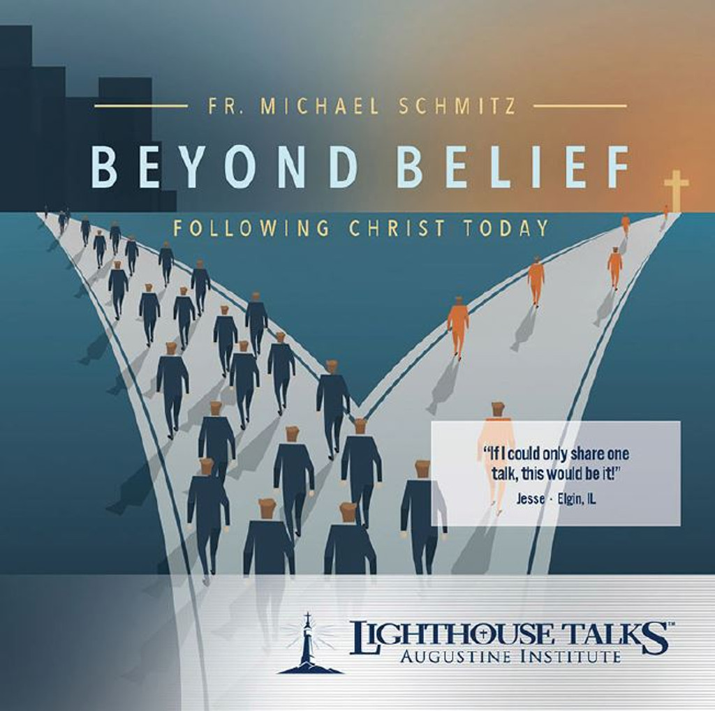 Beyond Belief: Following Christ Today