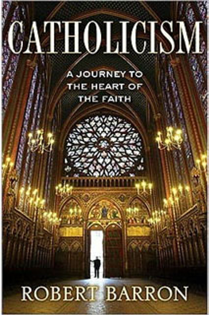 Catholicism: A Journey to the Heart of the Faith (Hardcover)