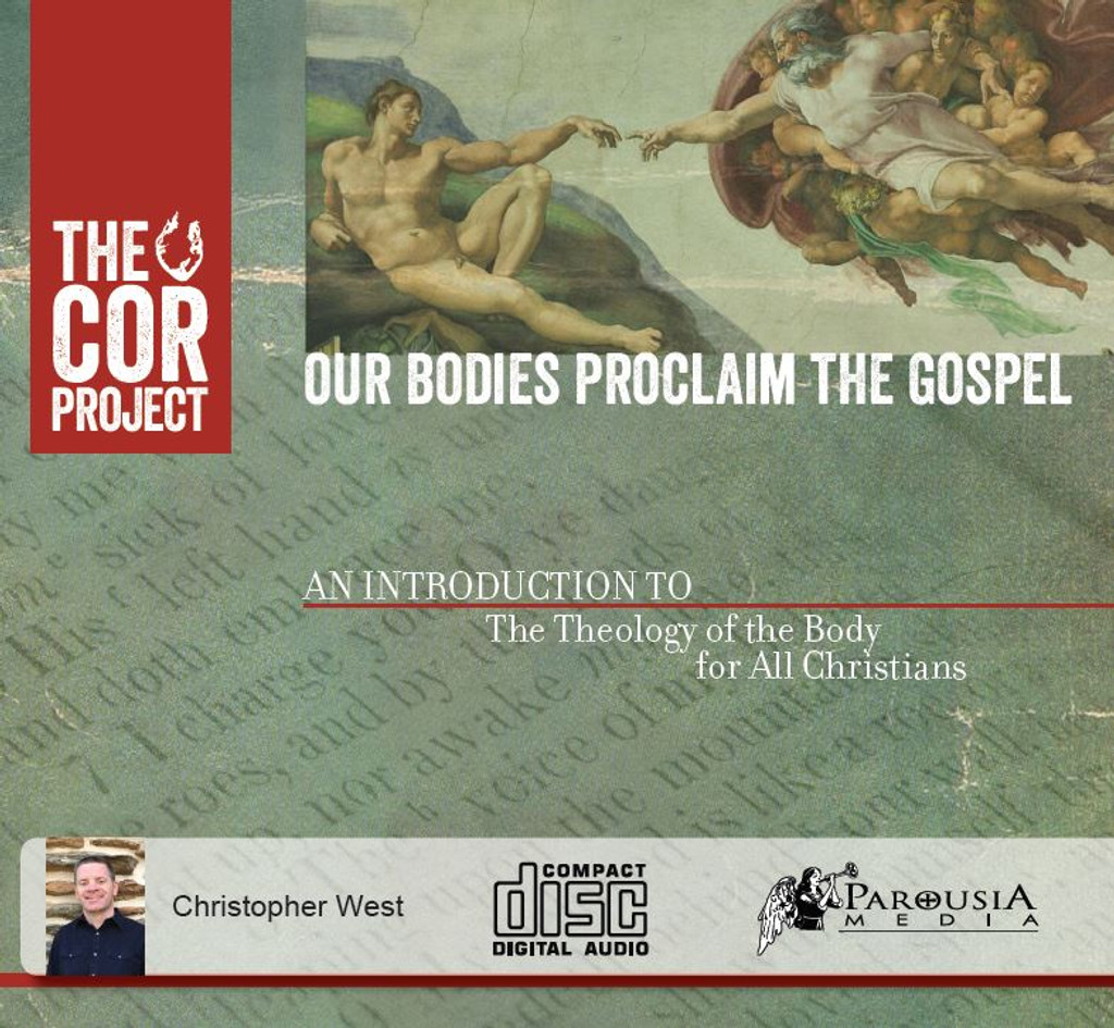 Our Bodies Proclaim the Gospel (4 CD and Study Guide)