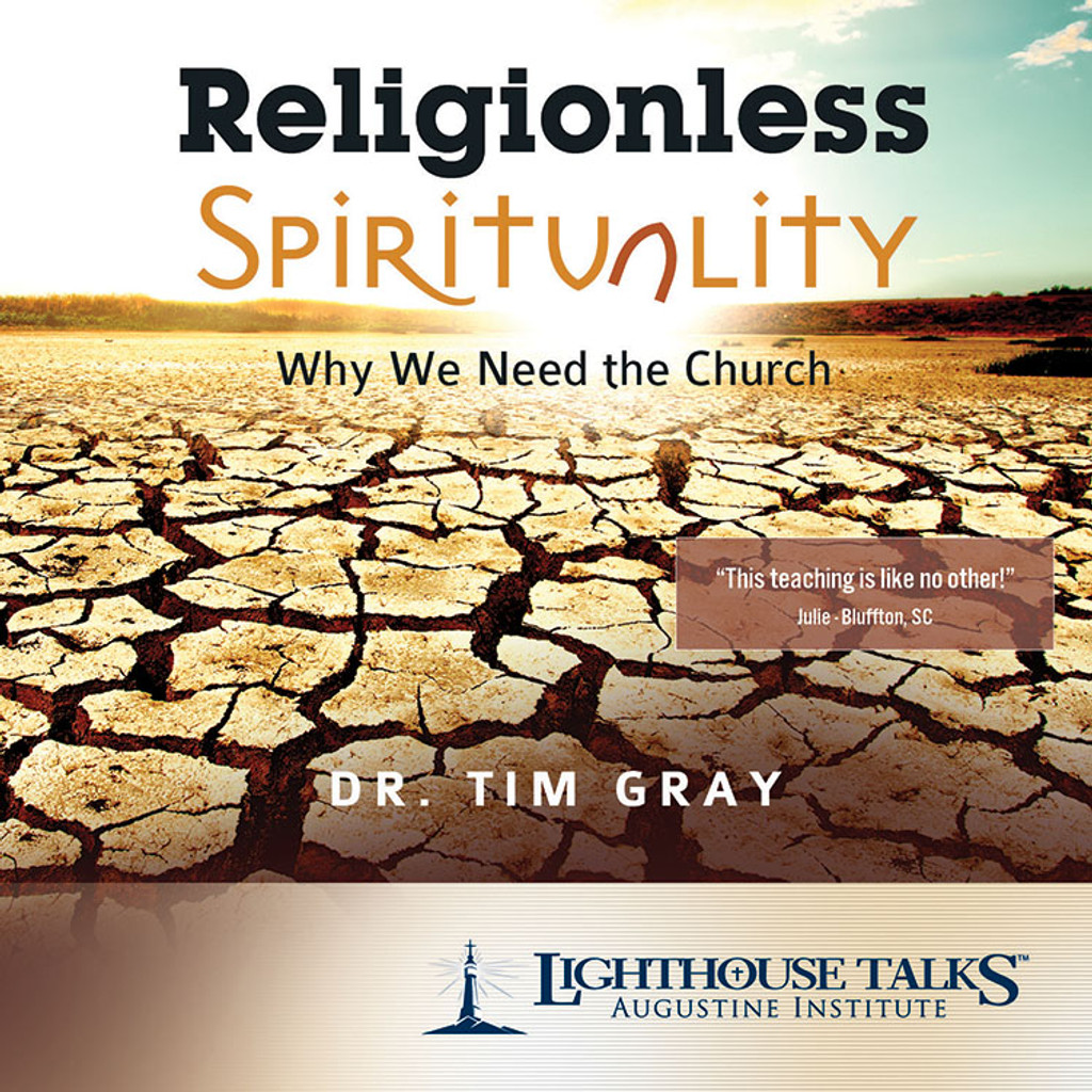 Religionless Spirituality - Dr Tim Gray - Lighthouse Talks (CD)