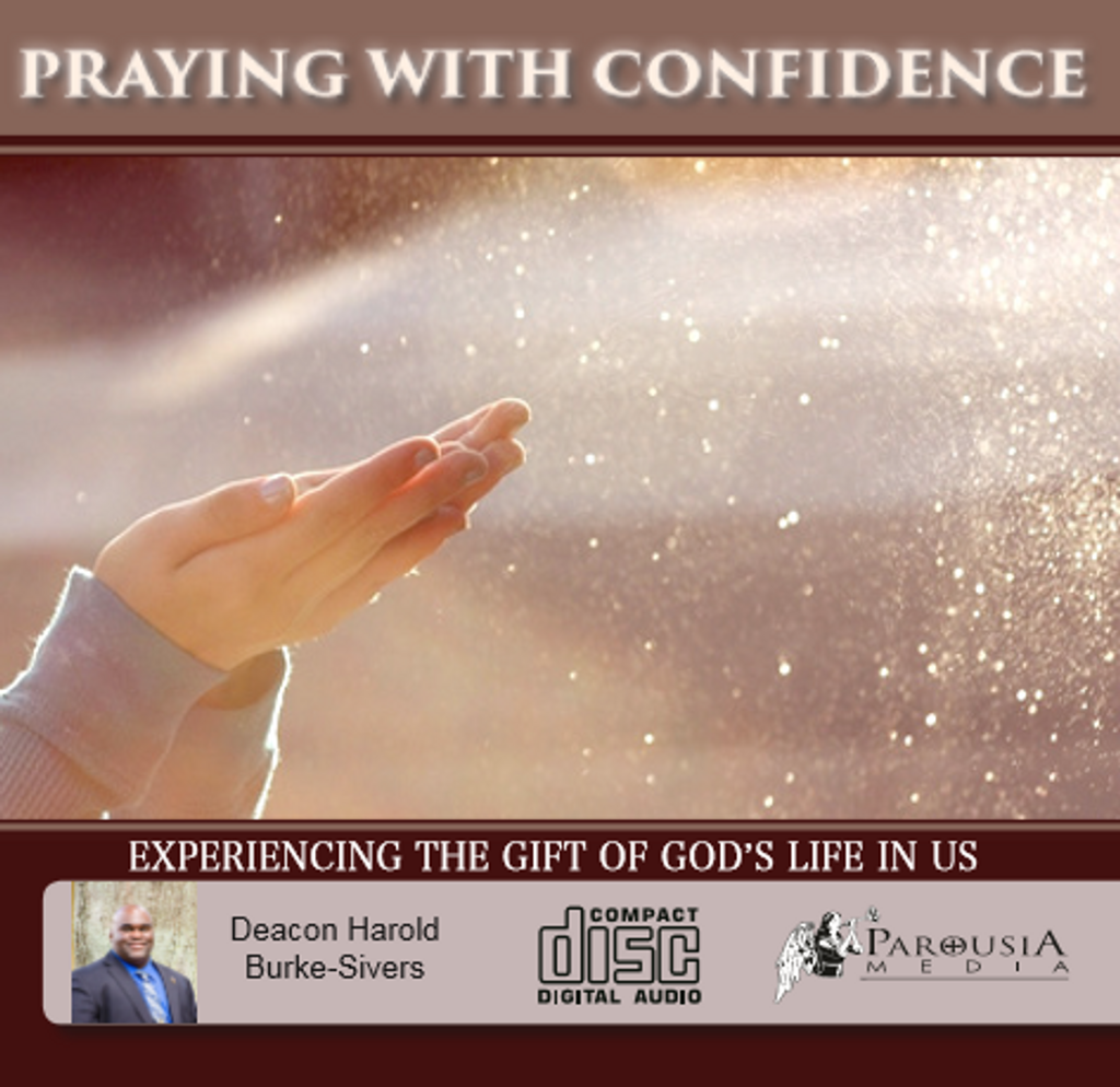 Praying with Confidence - Deacon Harold Burke-Sivers (CD)