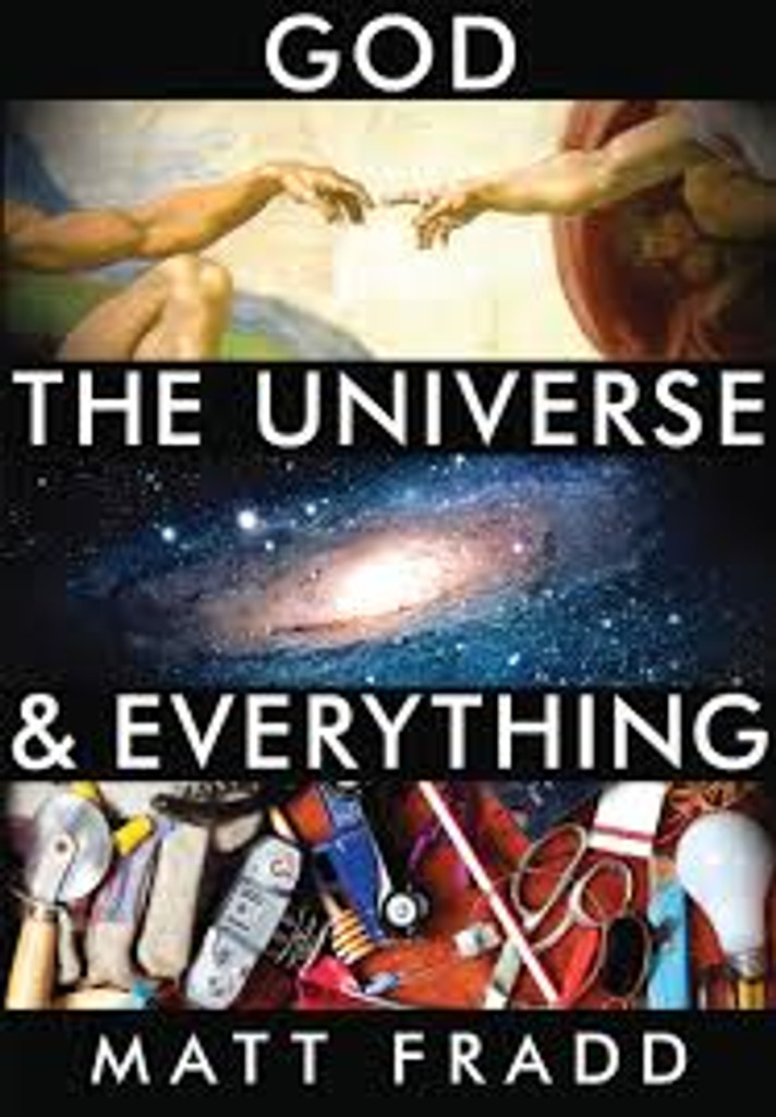 God, The Universe and Everything - Matt Fradd - Catholic Answers (DVD)