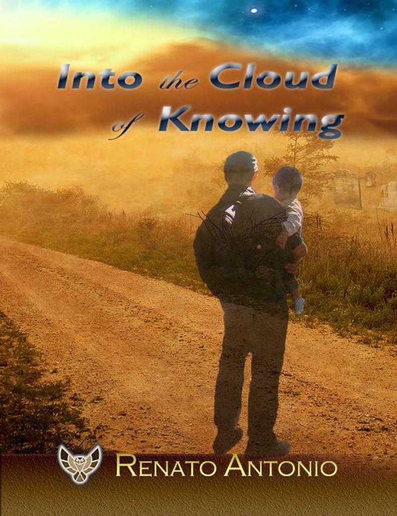 Into the Cloud of Knowing - Renato Antonio - (EBook)