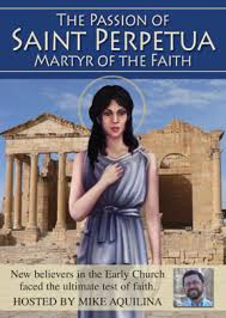 The Passion of Saint Perpetua: Martyr of the Faith - Catholic Heroes of the Faith (DVD)