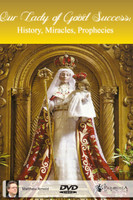 Our Lady of Good Success DVD