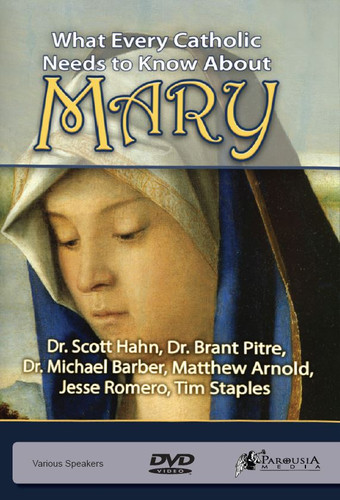 What Every Catholic Needs to Know about Mary (DVD)