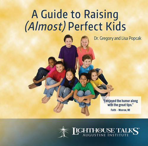 A Guide to Raising (almost) Perfect Kids