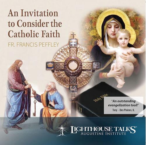An Invitation to Consider the Catholic Faith