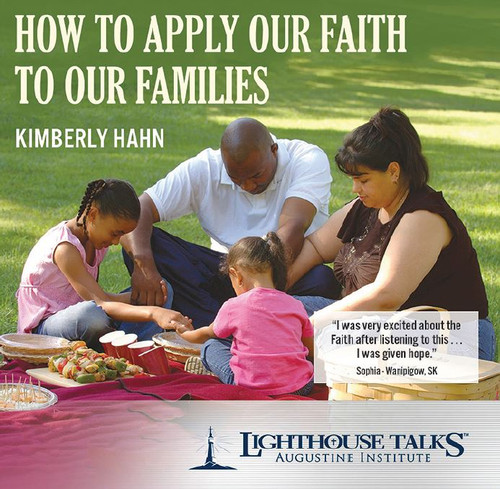 How to Apply Our Faith to Our Families