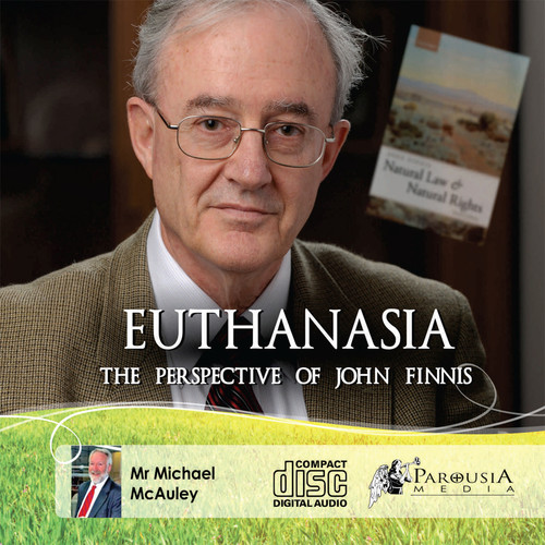 Euthanasia : The Perspective of John Finnis MP3